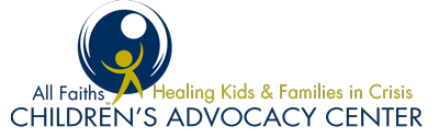 All Faiths Children's Advocacy Center - Healing Kids & Families in Crisis